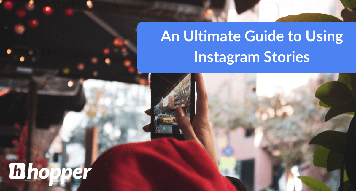 How To Use Instagram Stories To Generate Sales
